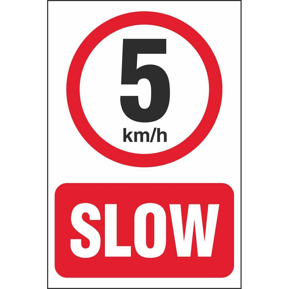 Car For Sale Sign >> Slow 5 km/h Speed Limit Car Park Signs | Prohibitory Car Park Signs