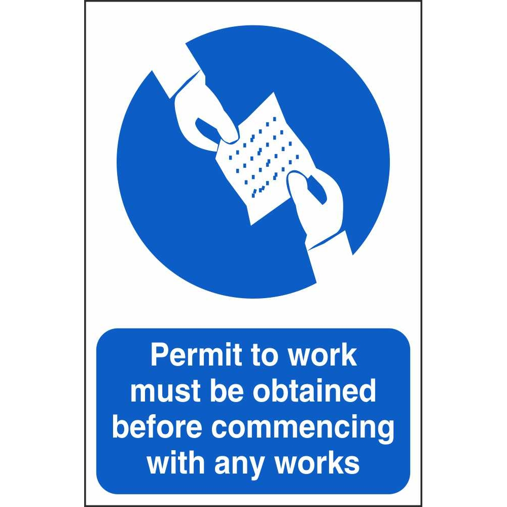 Permit To Work Must Be Obtained Mandatory Construction