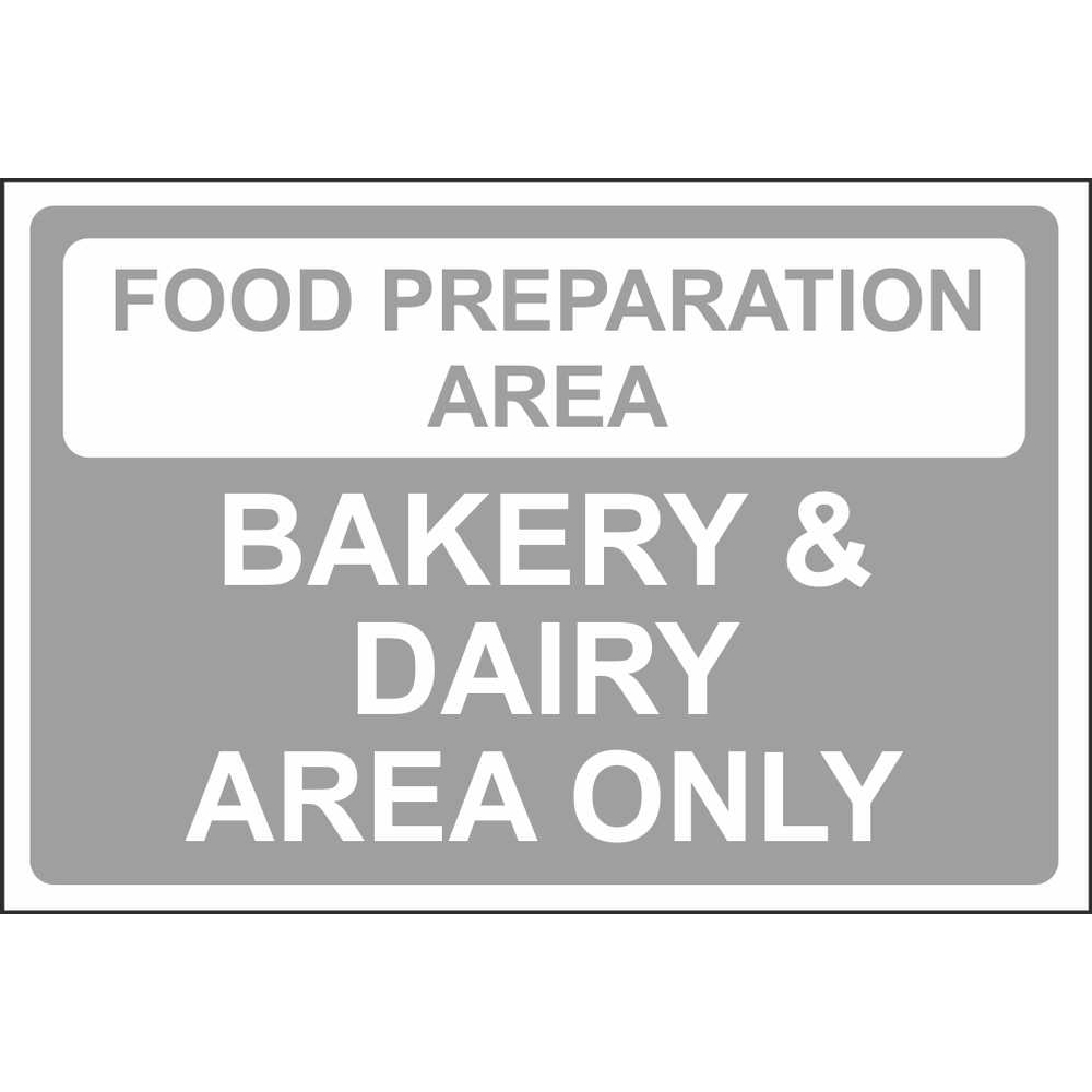 food preparation area bakery dairy area colour coded safety signs food preparation area bakery dairy area only colour coded sign