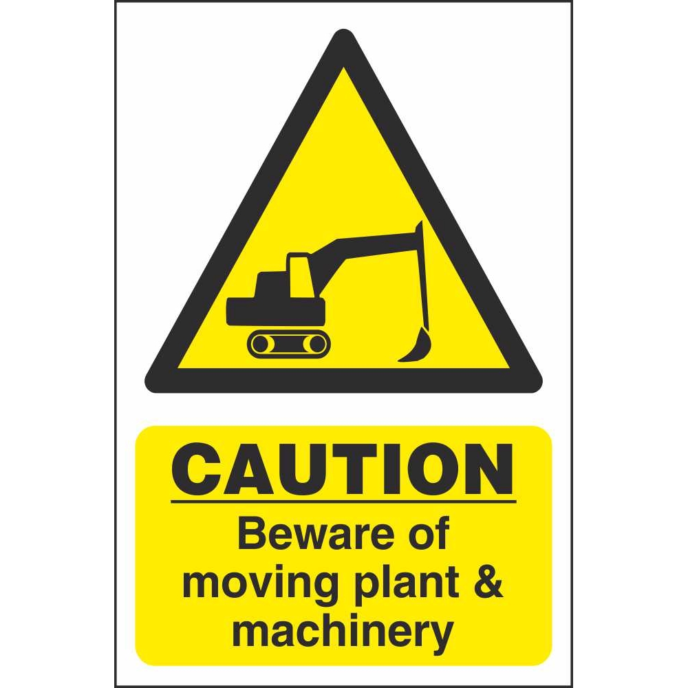 Caution Moving Plant Machinery Signs Hazard Workplace