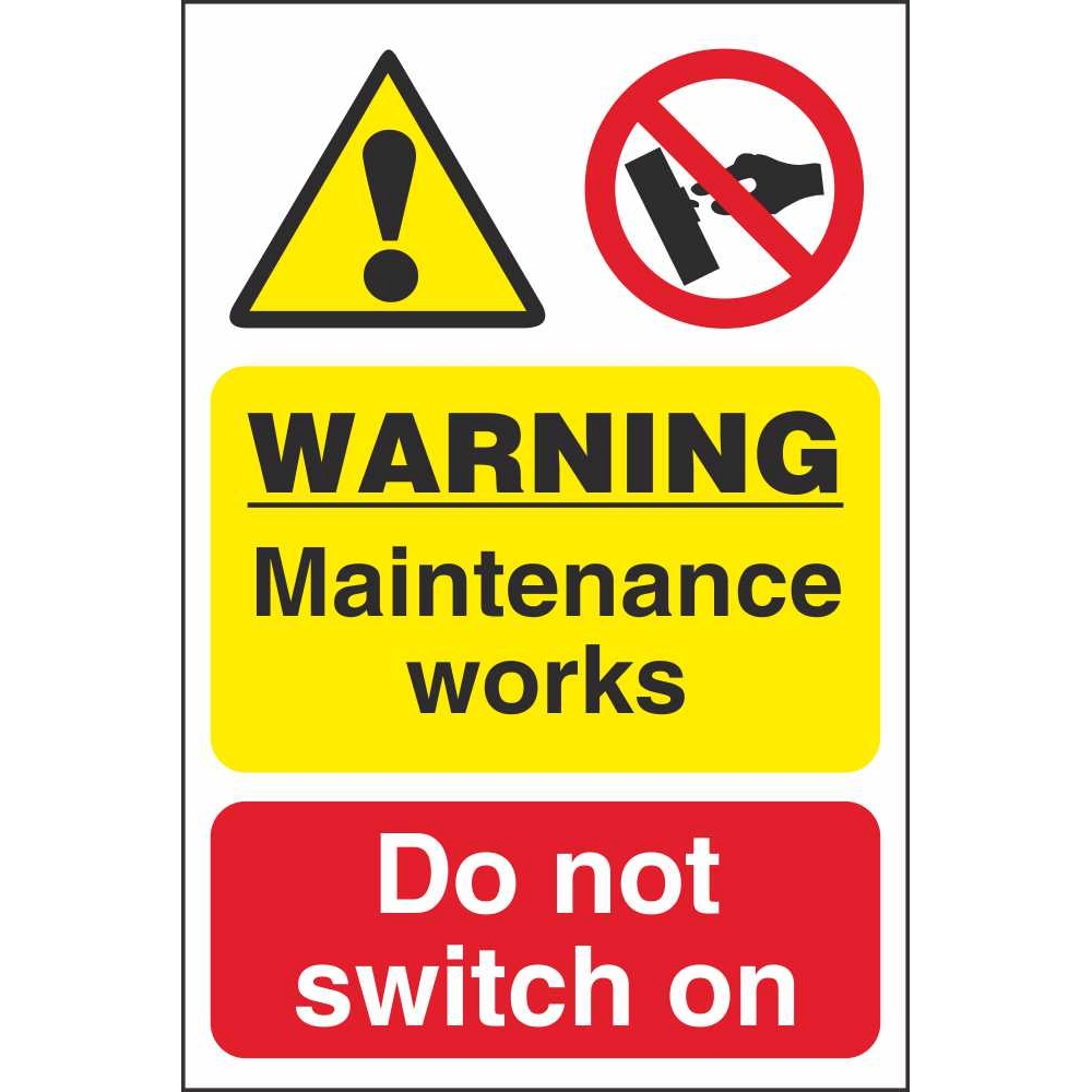 Warning Maintenance Works Do Not Switch On Workplace