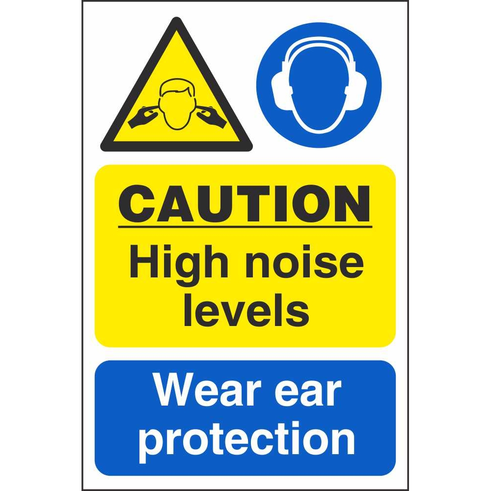 Caution High Noise Levels Wear Ear Protection Signs | Workplace