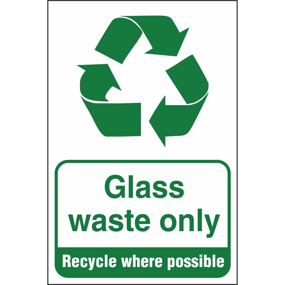 Glass Waste Only Signs Industrial Recycling Safety Signs